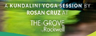 Relieve and Revitalize with Kundalini Yoga on May 30 @ The Grove by Rockwell
