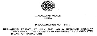 July 17 declared a holiday in observance of Eid'L Fitr