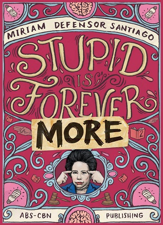 Stupid is Forevermore