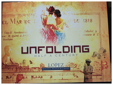 """Unfolding: Half a Century of the Lopez Memorial Museum and Library"""