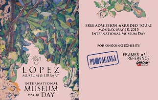 Free entrance to Lopez Museum on May 18