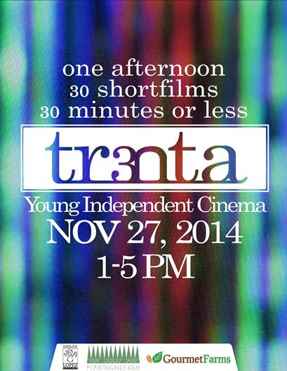Trenta: 30 short films, 30 minutes or less at Lopez Museum on November 27