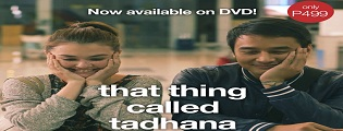 """That thing called tadhana"" Earns first international award; launches DVD"