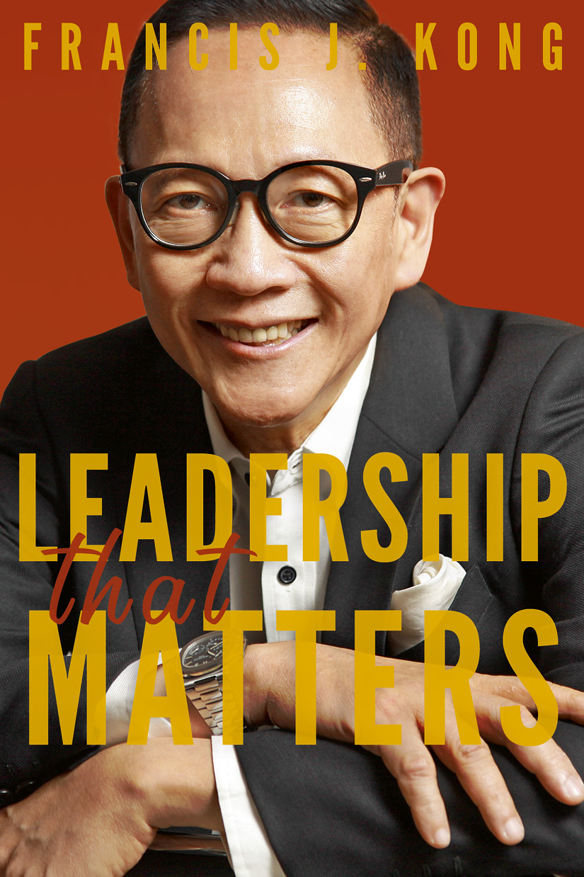 Leadership That Matters by Francis Kong