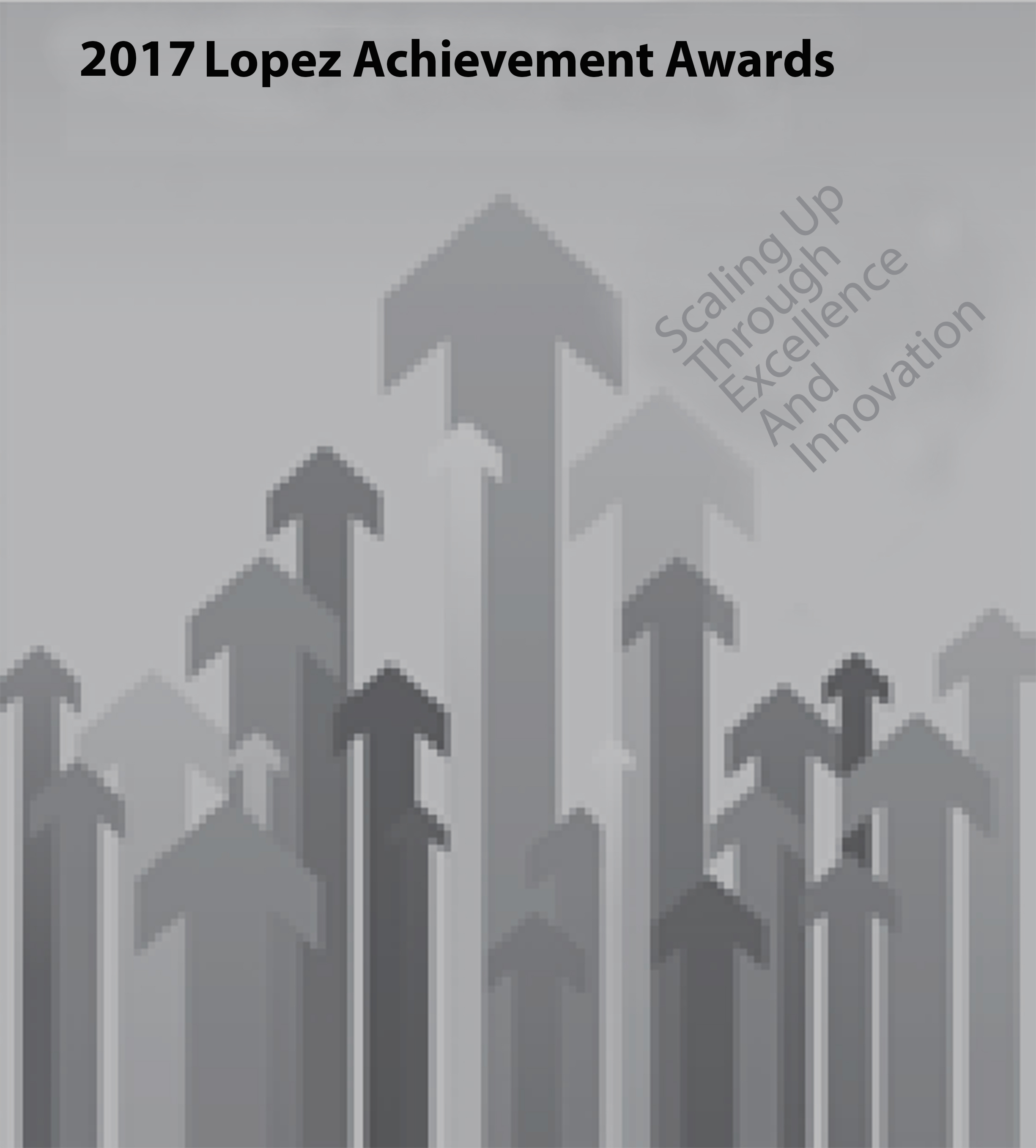 2017 Lopez Achievement Awards