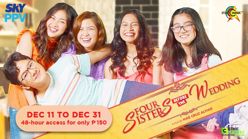 Star Cinema's 'Four Sisters Before the Wedding' on SKY Movies Pay-Per-View