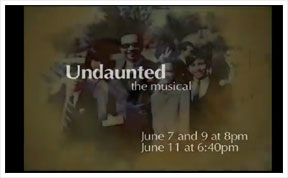 Watch Undaunted, the musical this June 7, 9 and 11